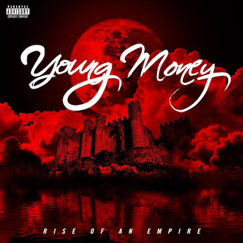7PFvVZM Young Money – Rise Of An Empire (Album Cover + Tracklist)