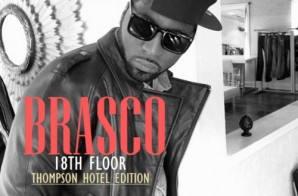 Timbaland Presents: BK Brasco – 18th Floor Thompson Hotel Edition (Mixtape)