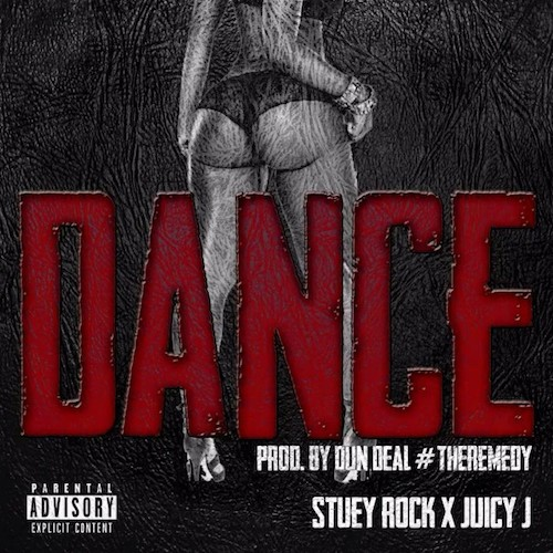 Br1rdX0 Stuey Rock – Dance ft. Juicy J