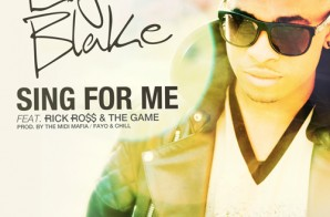 Elijah Blake x Rick Ross x The Game – Sing For Me