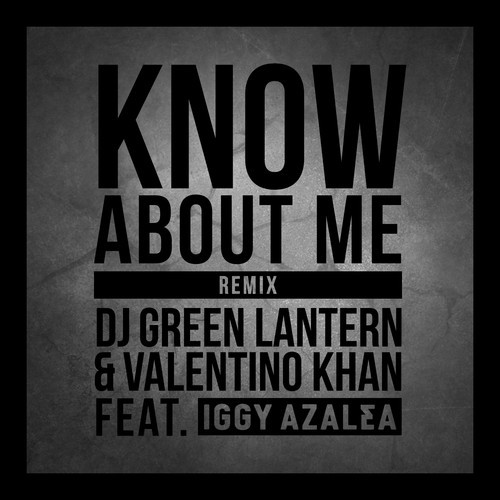 DJ_Green_Lantern_Valentino_Khan_Know_About_Me