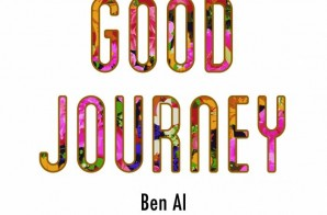 Ben Al – Good Journey (Mixtape)