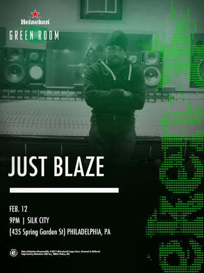Green-Room- Heineken Green Room with Just Blaze February 12th at Silk City (Phila, Pa)