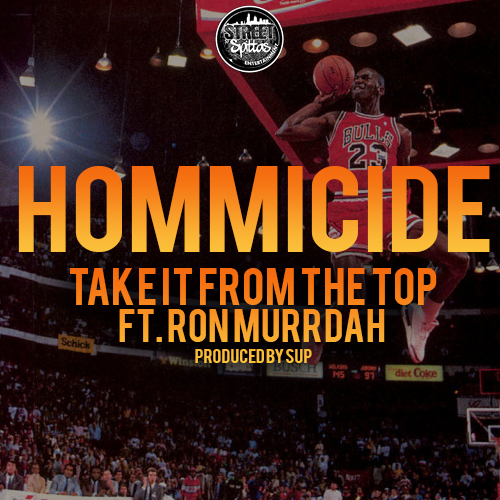 hommicide-x-ron-murrdah-take-it-from-the-top-prod-by-sup.jpg