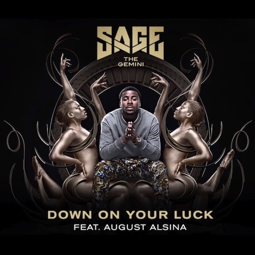HqMugj2 Sage The Gemini – Down On Your Luck ft. August Alsina