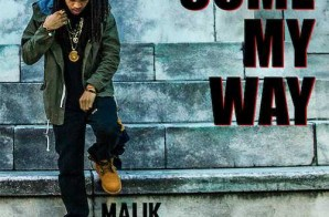 Malik Ferraud – Come My Way (Video)