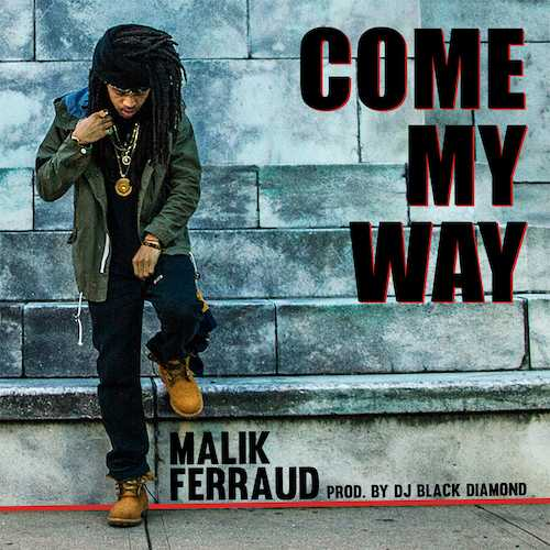 Malik-Come-My-Way