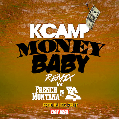 QAS3HFD K Camp – Money Baby (Remix) ft. French Montana & Ty Dolla $ign