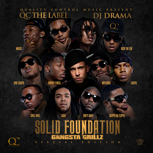 Quality_Control_Music_Solid_Foundation-front-large Quality Control Music Presents - Solid Foundation (Mixtape) (Hosted by DJ Drama)