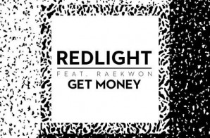 Raekwon & Redlight – Get Money