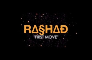 Rashad – First Move