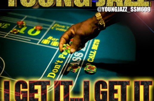 Young Jazz – I Get It I Get It Freestyle