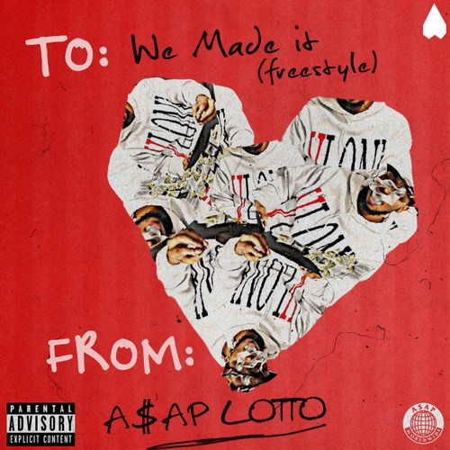 asap lotto we made it freestyle A$AP Lotto – We Made It (Freestyle)