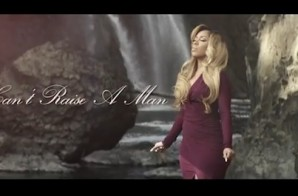 K.Michelle – Can't Raise A Man (Video)