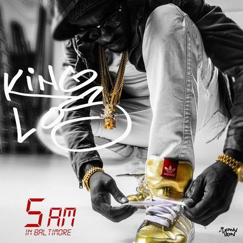 cgW07oY King Los – 5AM In Baltimore