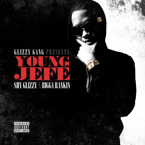 cover5 Shy Glizzy - Young Jefe (Mixtape)