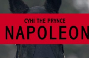 CyHi The Prince – Napoleon (Official Video) (Dir. by Shawny Ocho & Famo Since 1991)