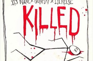 Its Nique – Killed ft. Gunplay & Lil Reese