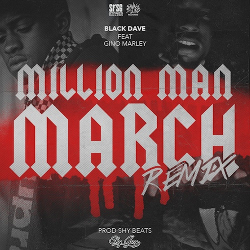 fUzXA4k Black Dave – Million Man March (Remix) ft. Gino Marley