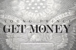 Young Prince – Get Money (Music Video Trailer)