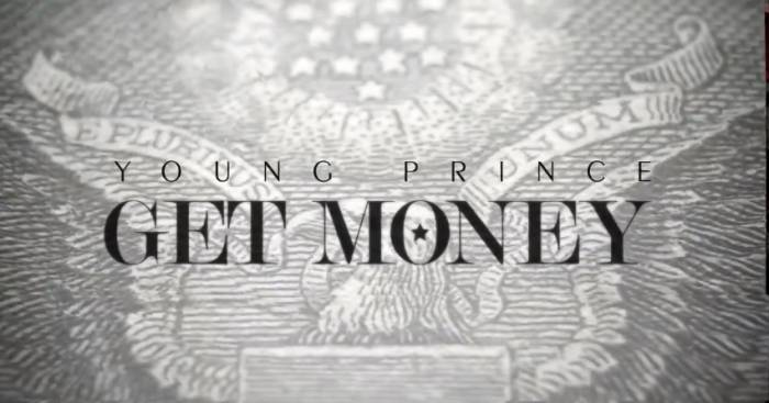 get money Young Prince   Get Money (Music Video Trailer)