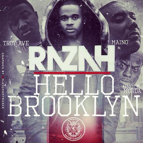 ln5lQR4 Razah – Hello Brooklyn ft. Maino, Troy Ave & Uncle Murda
