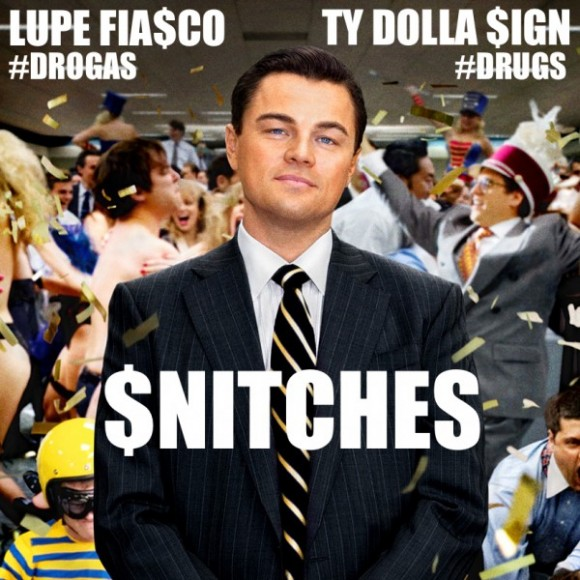 lupe fiasco snitches ft ty dolla sign HHS1987 2014 Lupe Fiasco – Snitches Ft. Ty Dolla Sign