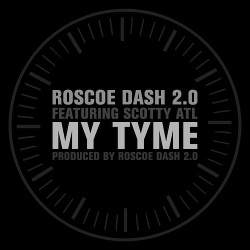oByn6ir Roscoe Dash – My Tyme ft. Scotty