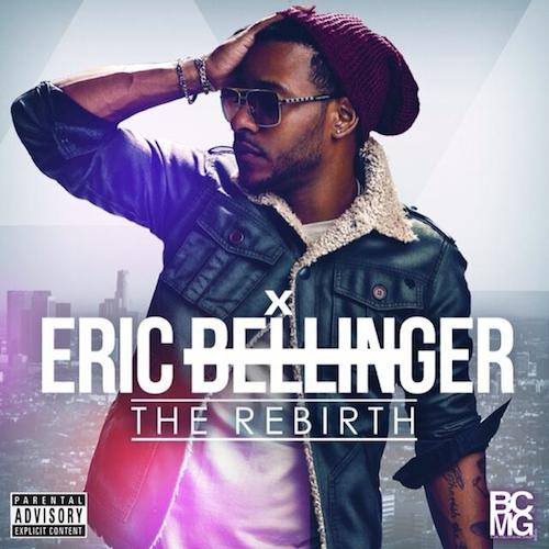 r0vyzN6 Eric Bellinger – The Rebirth (Album Stream)