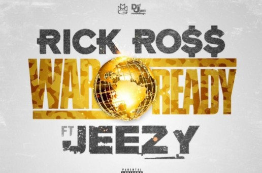Rick Ross – War Ready ft. Jeezy (Prod. by Mike Will Made It)