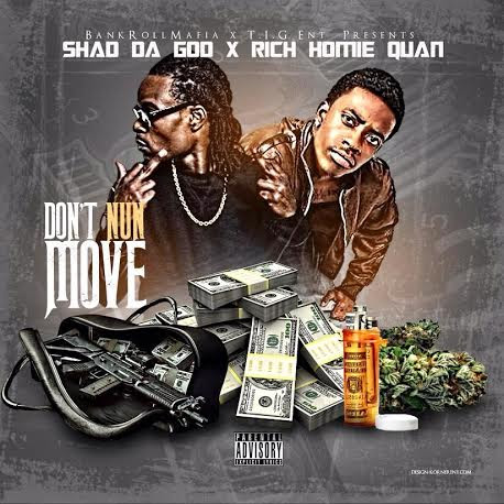 shad-da-god-dont-nun-move-ddotomen Shad Da God - Don't Nun Move ft. Rich Homie Quan