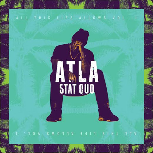 stat quo ATLA cover Stat Quo   ATLA (All This Life Allows) (Artwork & Tracklist)