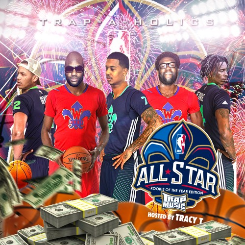 trap-music-roy Trap-A-Holics - Trap Music: Rookie Of The Year Edition (Mixtape) (Hosted by Tracy T)