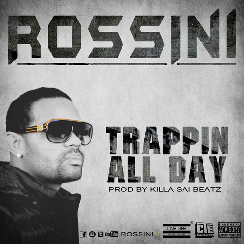rossini-trappin-all-dayhhs87.jpg