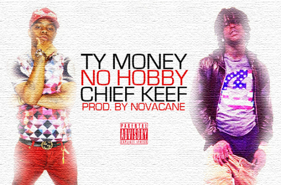 ty money chief keef hobby  Ty Money   No Hobby ft. Chief Keef
