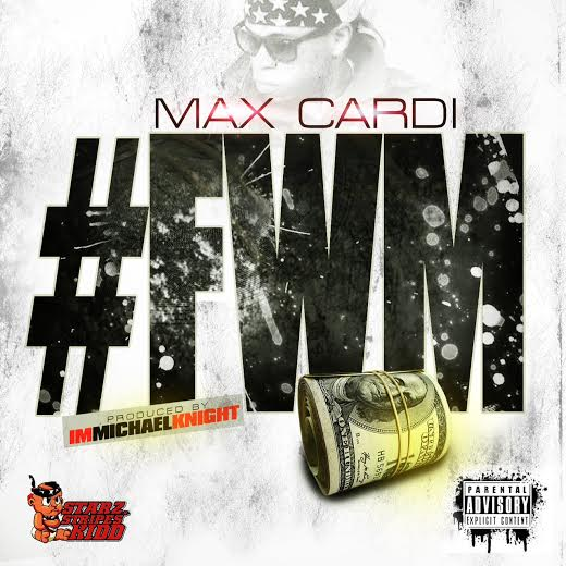 unnamed 9 Max CarDi   FWM (Produced By Im Michael Knight)