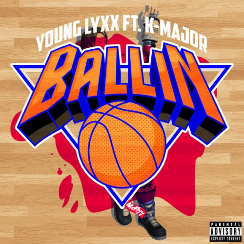 young-lyxx-x-k-major-ballin-prod-by-blacktop-hero.jpg