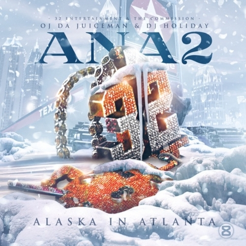ysaDJk0 OJ Da Juiceman – Alaska In Atlanta 2 (Mixtape)
