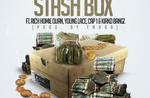 DJ Spinatik – Stash Box ft. Rich Homie Quan, Young Lace, Cap 1 & Kirko Bangz