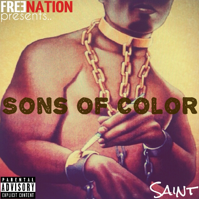 1392230495_20140220152536535 Saint - Sons Of Color (Mixtape)