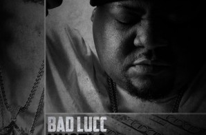 Bad Lucc – Hustla Ft. Trae Tha Truth