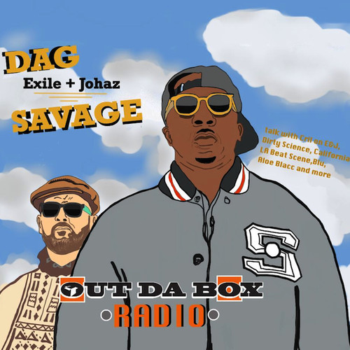 Dag Savage OutDaBox Dag Savage On E&J EP, Working With Dirty Science, & More