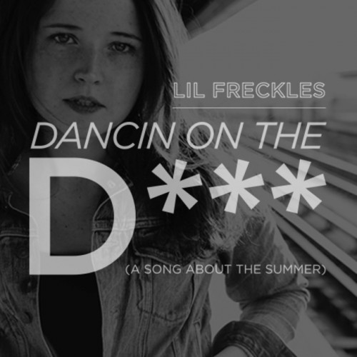 DancinOnTheD_650-500x500 Lil Freckles - Dancin on the D