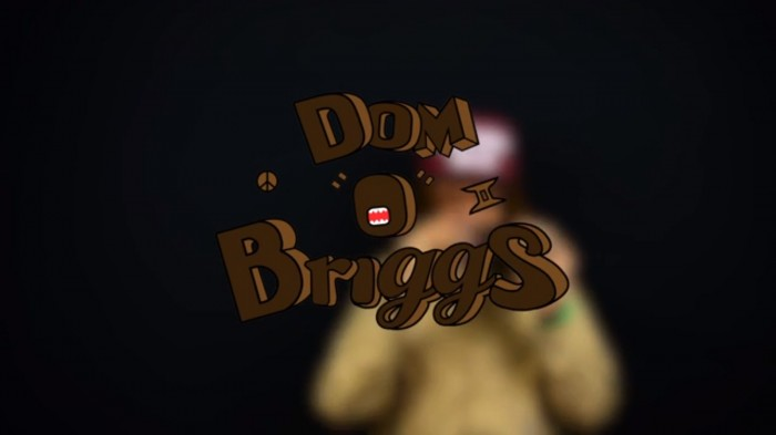 Dom-1 Dom O Briggs - Nah, Chill ft. Racks Hogan (Video)