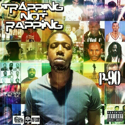 p90-smooth-ar-abobh-presents-trapping-not-rapping-mixtape.jpg