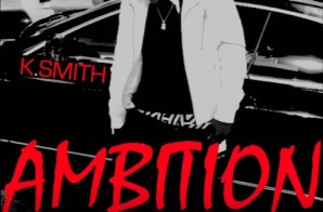 K. Smith – Ambition