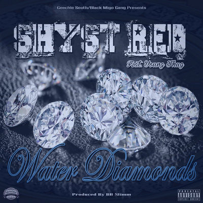Shyst Red Water Diamonds Shyst Red   Water Diamonds Ft. Young Thug