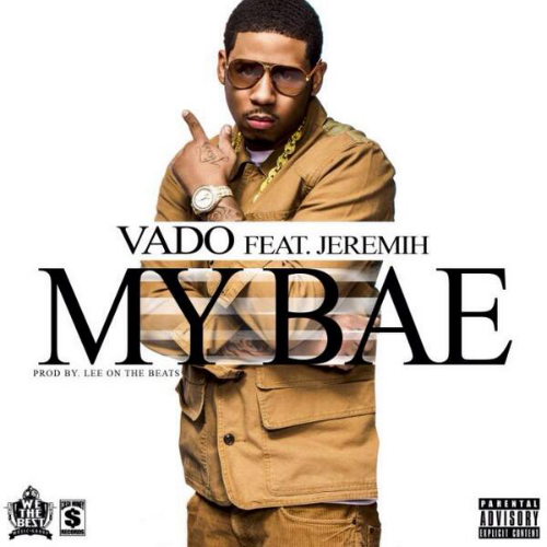 Vado_My_Bae_Ft_Jeremih