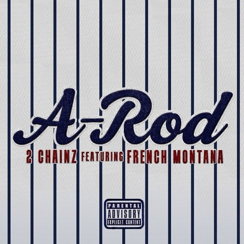 a-rod-500x500 2 Chainz - A-Rod Ft. French Montana (Prod. by Young Chop)