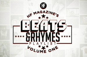 HYPEFRESH Magazine & #HHS1987 – BEATS & RHYMES | Vol. 1 (Stream)